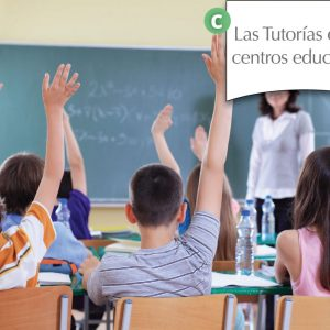 Las tutorías en los centros educativos
